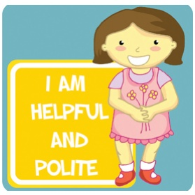 Positive Affirmation Helpful And Polite School Sign £0 - Education Furniture