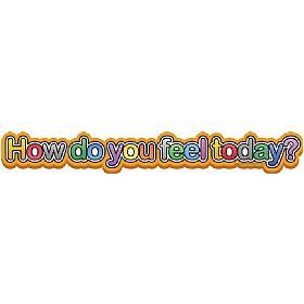 How Do You Feel Today Header Signs £0 - Education Furniture