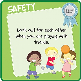 Children's Friends Safety Sign £20 - Education Furniture