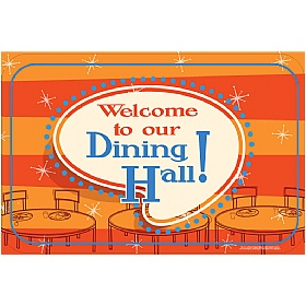 Welcome To Our Dining Hall Striped Sign £36 - Education Furniture